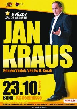 Jana Kraus a jeho hosté: Roman Vojtek, Václav D. Kosík