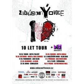 10 LET TOUR zakázanÝovoce & K2