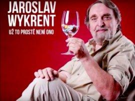 Jaroslav Wykrent - už to prostě není ono