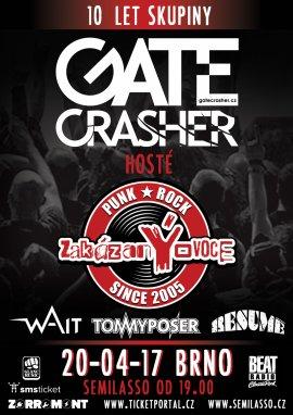 GATE CRASHER 10 LET + ZAKÁZANÝ OVOCE