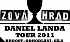 "DANIEL LANDA TOUR 2011 - ""VOZOVÁ HRADBA"""