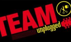 TEAM UNPLUGGED 2013 - 27.10. VEŘEJNÁ GENERÁLKA,  28.10., 29.10. BRNO