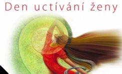 Den uctívání ženy s podporou Mohendzodaro.eu