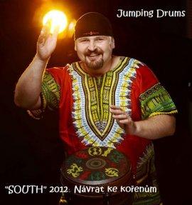 JUMPING DRUMS- SOUTH 2012 - NÁVRAT KE KOŘENŮM